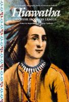 Hiawatha and the Iroquois League