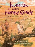 Juma and the Honey Guide