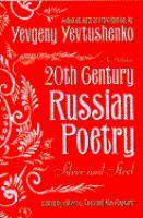 Twentieth Century Russian Poetry