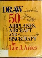 Draw 50 Airplanes, Aircraft, & Spacecraft