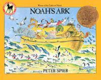 Noah's Ark /Illustrated by Peter Spier