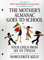 The Mother's Almanac Goes to School