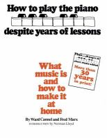 How to Play the Piano Despite Years of Lessons