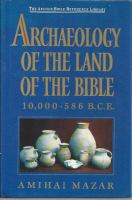 Archaeology of the Land of the Bible, 10,000-563 B.C.E