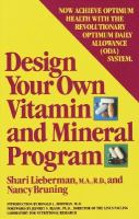 Design your Own Vitamin and Mineral Program