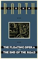 The Floating Opera; And, The End of the Road