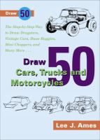 Draw 50 Cars, Trucks, and Motorcycles