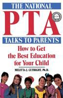 The National PTA Talks to Parents