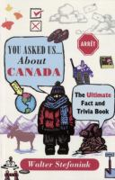 You Asked Us -- About Canada