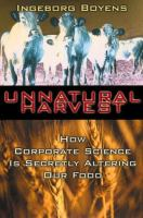 Unnatural Harvest