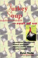 Turkey Soup for the Rest of Us