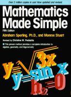 Mathematics Made Simple