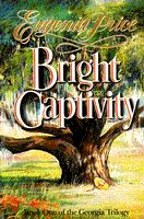 Bright Captivity