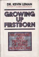 Growing Up Firstborn