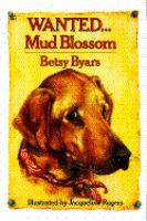 Wanted-- Mud Blossom