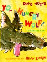 Yo, Hungry Wolf!