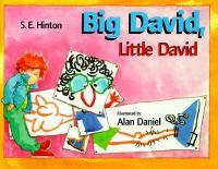 Big David, Little David