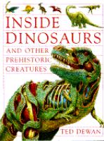 Inside Dinosaurs and Other Prehistoric Creatures