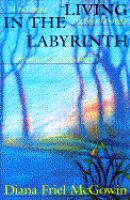 Living in the Labyrinth