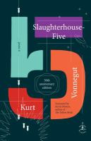 Slaughterhouse five, or, The children's crusade : a duty-dance with death. --