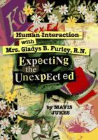Human Interactions With Mrs. Gladys Furley, R.N