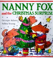 Nanny Fox and the Christmas Surprise