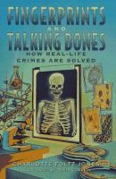 Fingerprints and Talking Bones