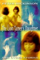 The Lion-tamer's Daughter and Other Stories
