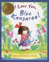 I Love You, Blue Kangaroo!
