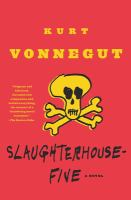 Slaughterhouse-five, or, the children's crusade, a duty-dance with death