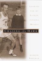 Chasing the Hawk
