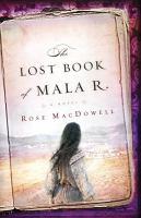 The Lost Book of Mala R