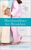 Marshmallows For Breakfast