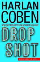 Drop Shot / Harlan Coben