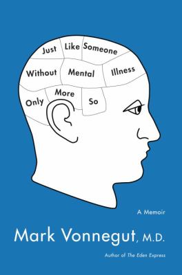 Cover image for Just Like Someone Without Mental Illness Only More So