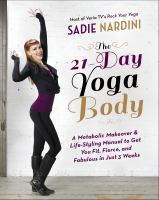 The 21 Day Yoga Body