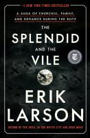 Cover of The Splendid and the Vile:
