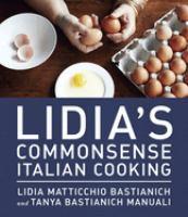 Lidia's Commonsense Italian Cooking