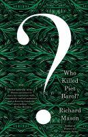 Who Killed Piet Barol?
