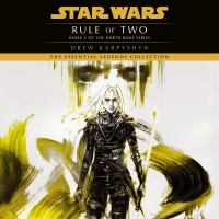 Rule of Two : A Novel of the Old Republic