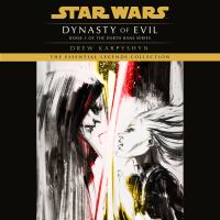 Dynasty of Evil : A Novel of the Old Republic