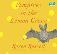Vampires in the lemon grove [stories]