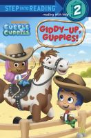 Giddy-up, Guppies!