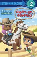 Giddy-up, Guppies!