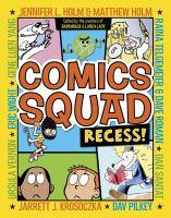 Comics Squad recess!