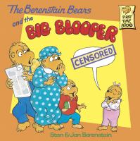 The Berenstain Bears and the Big Blooper