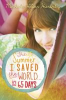 The Summer I Saved the World in 65 Days