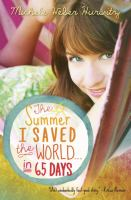 The Summer I Saved the World-- in 65 Days