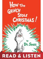 How the Grinch Stole Christmas! Read & Listen Edition
