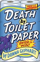 Death by Toilet Paper